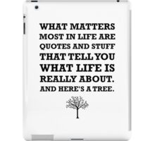 Quotes About Life Tree iPad Case/Skin