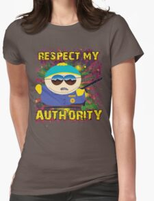 South Park *RESPECT MY AUTHORITY* Womens Fitted T-Shirt