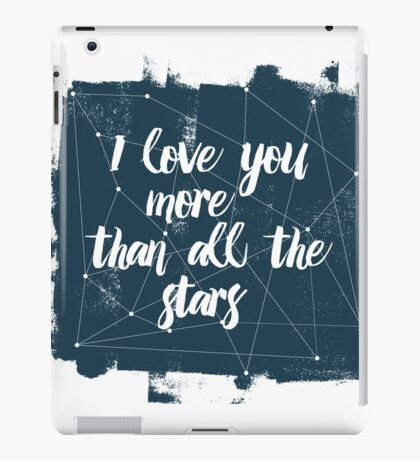 More than stars iPad Case/Skin