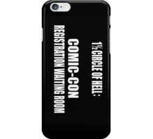1 1/2 Circle Of Comic-Con Hell iPhone Case/Skin