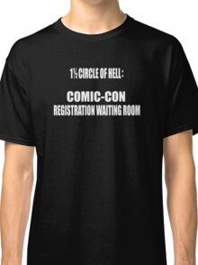 1 1/2 Circle Of Comic-Con Hell Classic T-Shirt