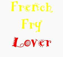 French Fry Lover Unisex T-Shirt