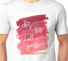 """Pink Watercolor """"This Too Shall Pass""""  Unisex T-Shirt"""