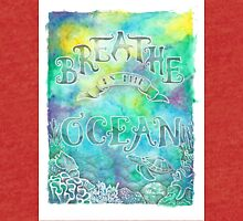 Breathe In The Ocean Tri-blend T-Shirt