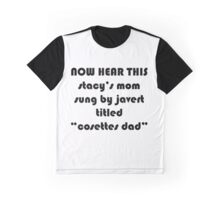 cosette's dad is really kinda rad Graphic T-Shirt