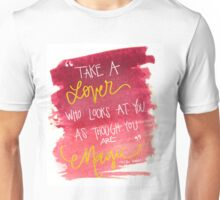"""Pink and Gold Watercolor """"Take a Lover who Looks at you as Though you are Magic"""" Unisex T-Shirt"""