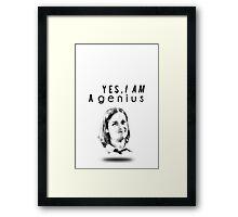I'm a genius Framed Print