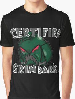 Certified Grimdark Graphic T-Shirt
