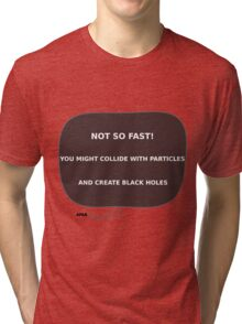 Message From Afar -  Don't Rush Tri-blend T-Shirt