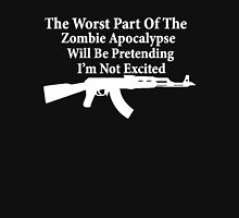 The worst part of the Zombie Apocalypse Unisex T-Shirt