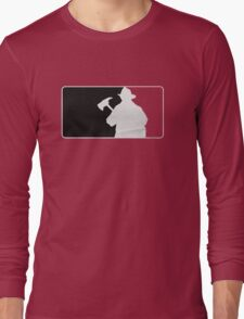 Firefighters are ALWAYS ready Long Sleeve T-Shirt