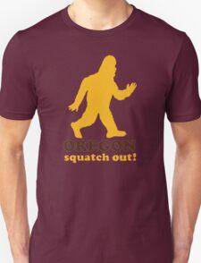 Squatch Out Oregon Unisex T-Shirt