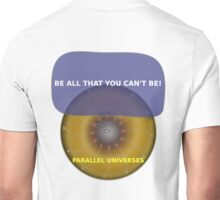 Parallel Universes - Army Unisex T-Shirt