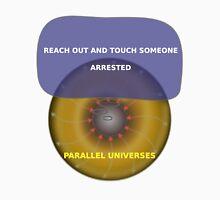 Parallel Universes - ATT T-Shirt