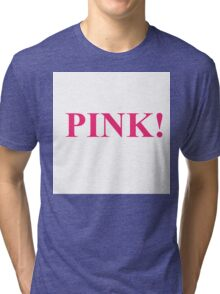 A Study In Pink Tri-blend T-Shirt