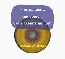 Parallel Universes - Energizer Unisex T-Shirt