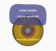 Parallel Universes - IHOP Unisex T-Shirt