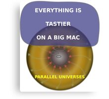 Parallel Universes - Mac Canvas Print