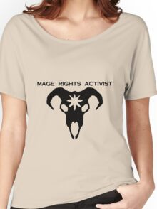 mage rights activist! Women's Relaxed Fit T-Shirt