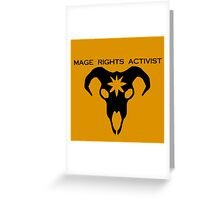 mage rights activist! Greeting Card