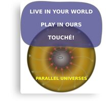 Parallel Universes - Sony Canvas Print