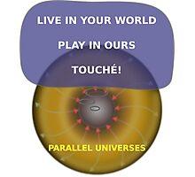 Parallel Universes - Sony Photographic Print