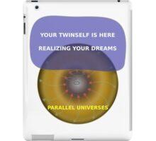 Parallel Universes - Twinself iPad Case/Skin