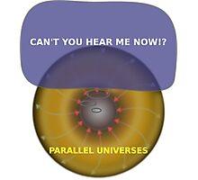 Parallel Universes - Verizon Photographic Print