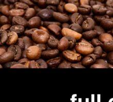 Full of beans Sticker