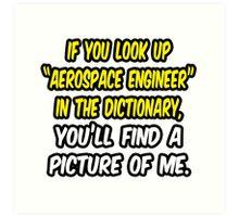 Aerospace Engineer in Dictionary .. Funny Art Print