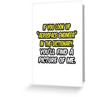Aerospace Engineer in Dictionary .. Funny Greeting Card