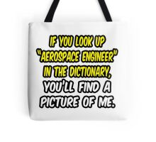 Aerospace Engineer in Dictionary .. Funny Tote Bag