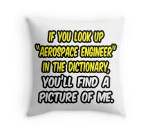 Aerospace Engineer in Dictionary .. Funny Throw Pillow