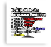 How To Make An Aerospace Engineer Canvas Print