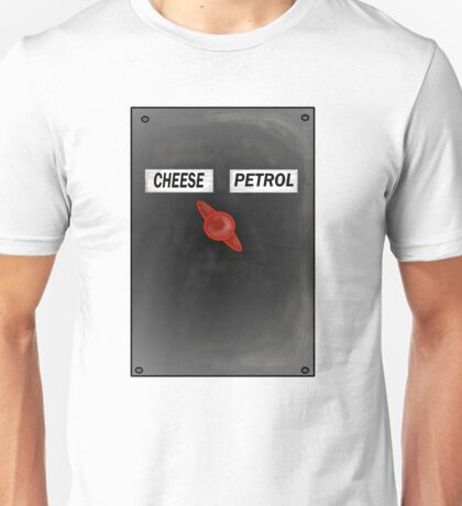 Cheese Or Petrol Unisex T-Shirt