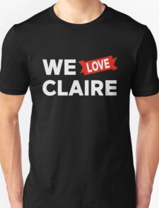We love Claire T-Shirt