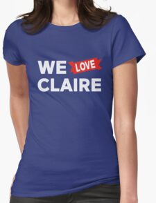 We love Claire Womens Fitted T-Shirt