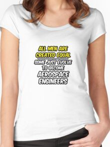 Funny Aerospace Engineer ... Evolved Women's Fitted Scoop T-Shirt