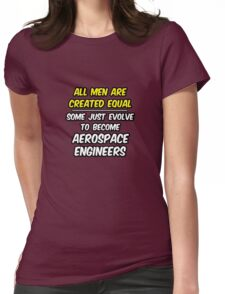 Funny Aerospace Engineer ... Evolved Womens Fitted T-Shirt