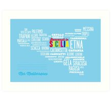 Benvenuti in Sicilia! Welcome to Sicily! Art Print