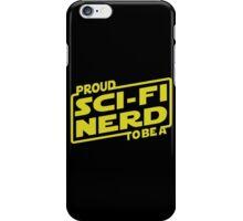 Proud To Be A Sci-fi Nerd iPhone Case/Skin