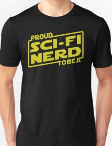 Proud To Be A Sci-fi Nerd T-Shirt