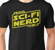 Proud To Be A Sci-fi Nerd Unisex T-Shirt