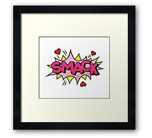 Smack Framed Print