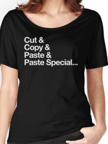 Cut & Copy & Paste & Paste Special... Women's Relaxed Fit T-Shirt