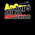 AnCaps Are NOT Anarchists, LOL by Buddhuu