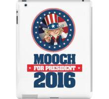 Mooch For President iPad Case/Skin