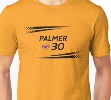 F1 2016 - #30 Palmer Unisex T-Shirt