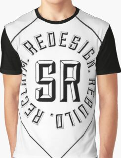 Redesign. Rebuild. Reclaim. (White) Graphic T-Shirt