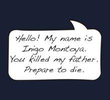 Hello, my name is inigo montoya you killed my father prepare to die - COMIC Kids Tee